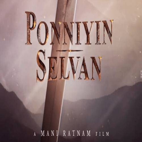 Ponniyin Selvan Songs Download Masstamilan