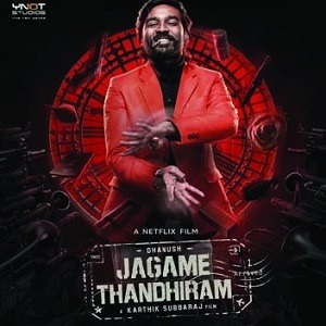 Jagame Thanthiram songs download masstamilan