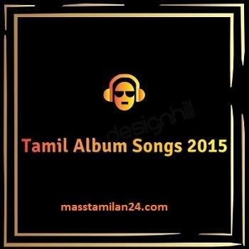Tamil movie 2015 songs download masstamilan