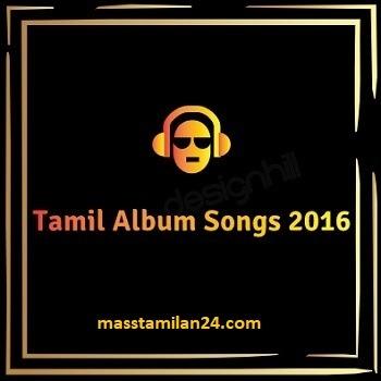 Tamil movie 2016 songs download masstamilan