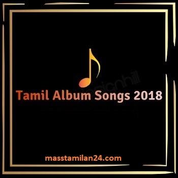Tamil movie 2018 songs Download masstamilan