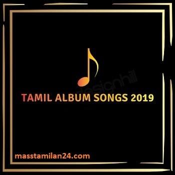 Tamil movie 2019 songs Download Masstamilan